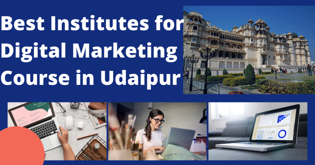 Best Institute for Digital Marketing Course in Udaipur